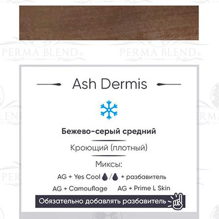 Ash Dermis